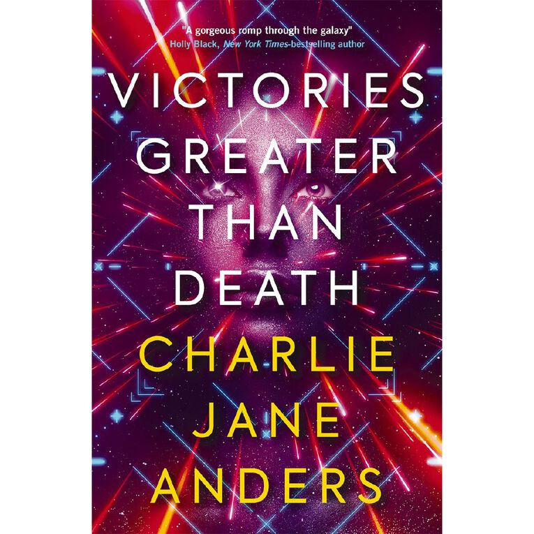 Victories Greater Than Death by Charlie Jane Anders, , hi-res