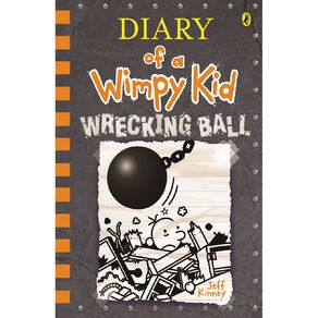 Diary of a Wimpy Kid #14 Wrecking Ball by Jeff Kinney