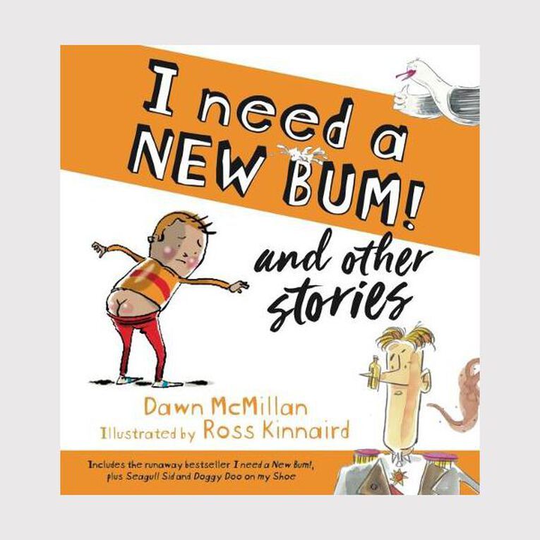 I Need a New Bum! & Other Stories by Dawn McMillan N/A, , hi-res