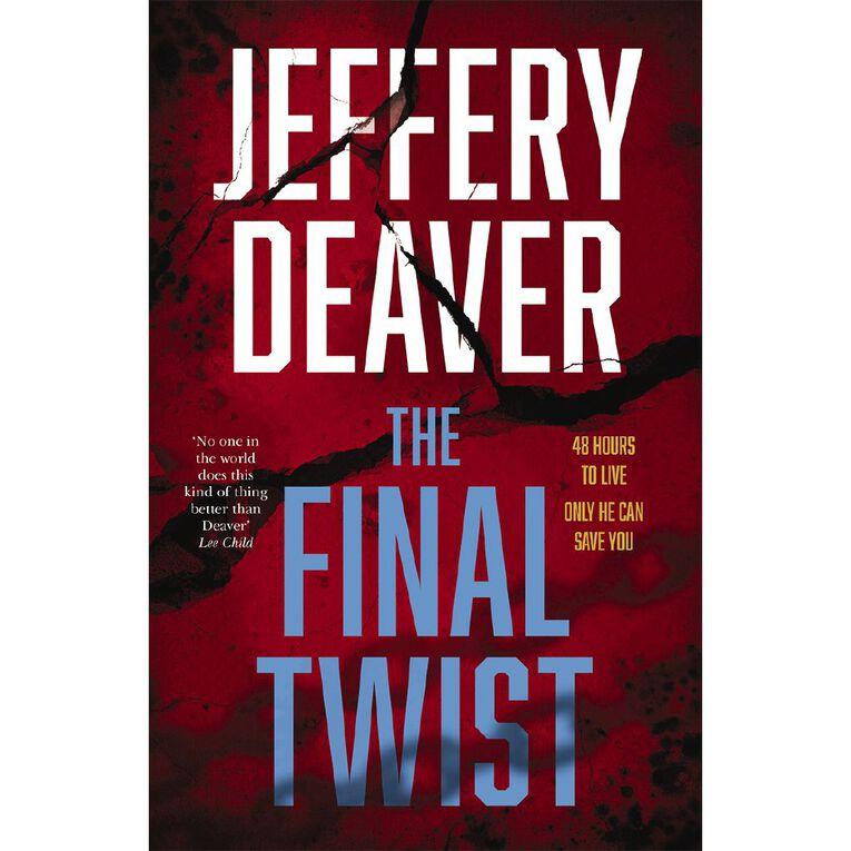 The Final Twist by Jeffery Deaver N/A, , hi-res