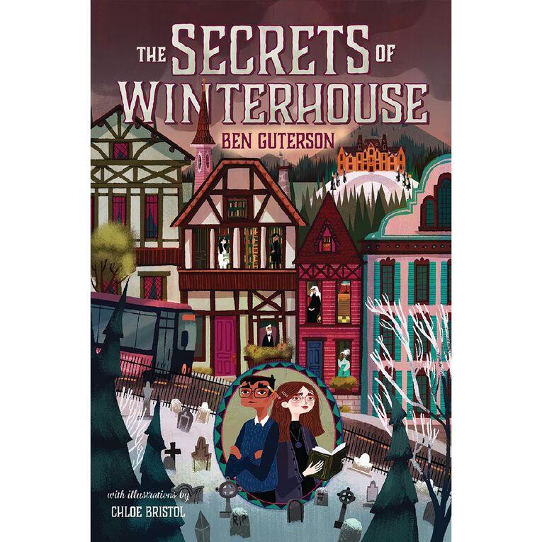 Winterhouse #2 The Secrets of Winterhouse by Ben Guterson, , hi-res