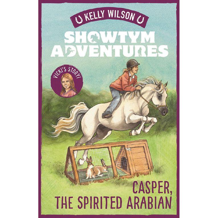 Showtym Adventures #3 Casper the Spirited Arabian by Kelly Wilson, , hi-res