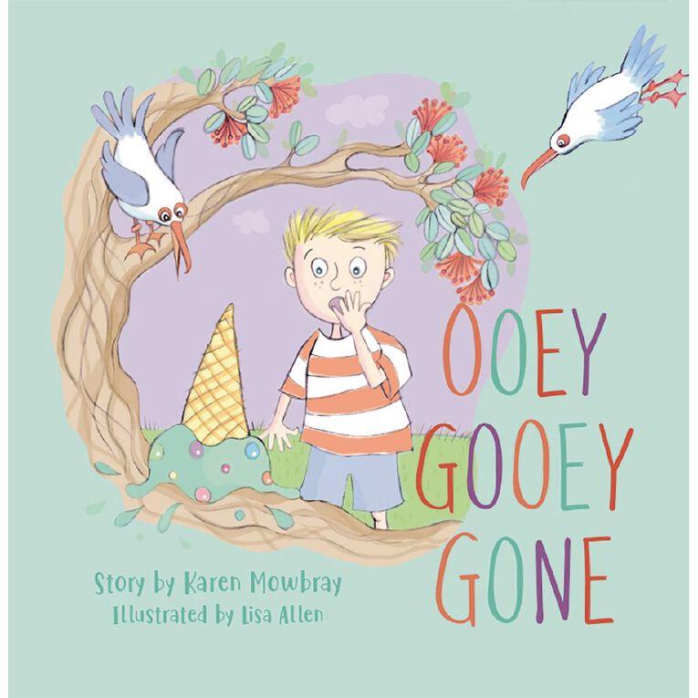 Ooey Gooey Gone by Karen Mowbray & Lisa Allen, , hi-res