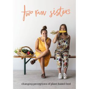 Two Raw Sisters by Rosa & Margo Flanagan