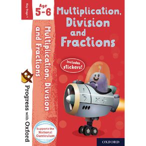Multiplication Division and Fractions Age 5-6 by Oxford University Press