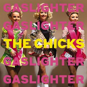 Gaslighter CD by The Chicks 1Disc