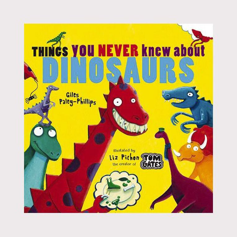 Things You Never Knew About Dinosaurs by Giles Paley-Phillips, , hi-res image number null