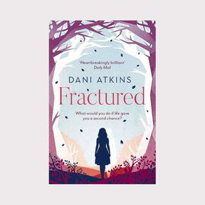 Fractured by Dani Atkins N/A