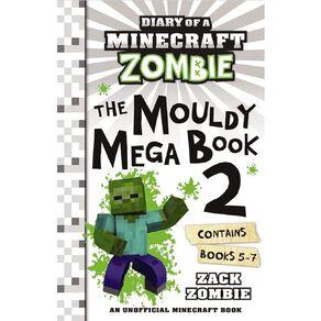 Minecraft Zombie: The Mouldy Mega Book #2 by Zack Zombie