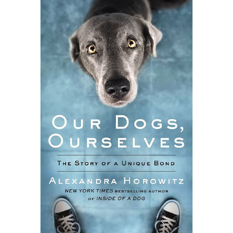 Our Dogs Ourselves by Alexandra Horowitz, , hi-res
