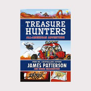 Treasure Hunters #6 All-American Adventure by James Patterson