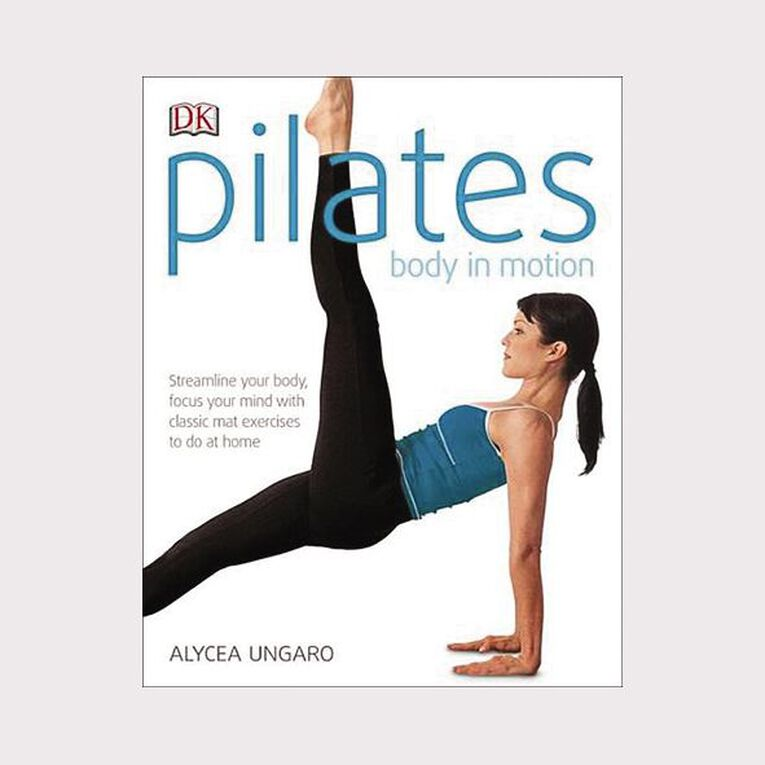 Pilates: Body in Motion by Alycea Ungaro, , hi-res