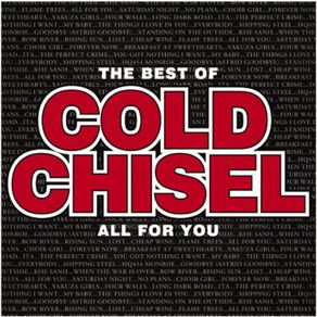 The Best Of Cold Chisel All For You CD by Cold Chisel 1Disc