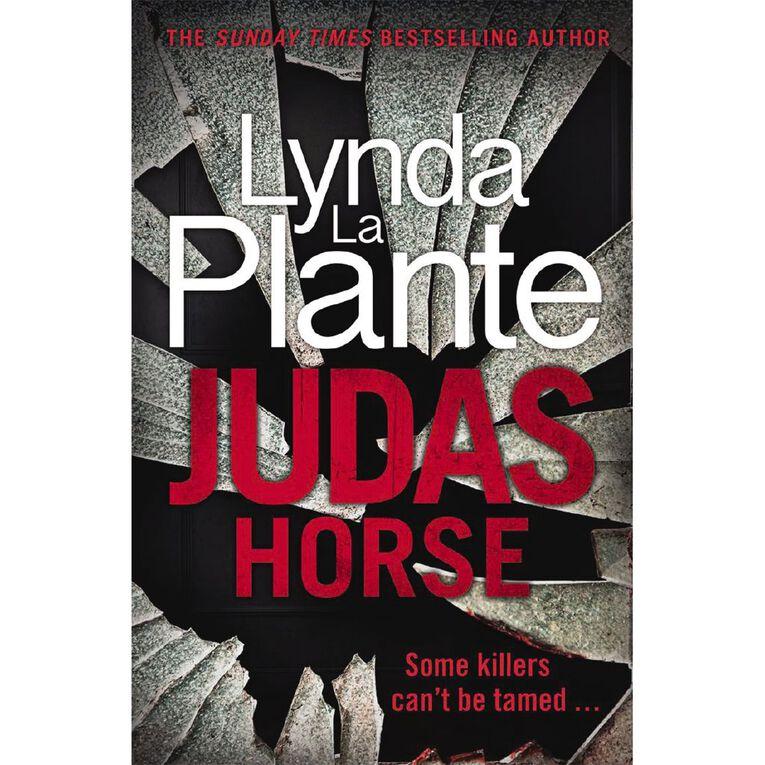 Judas Horse by Lynda La Plante, , hi-res