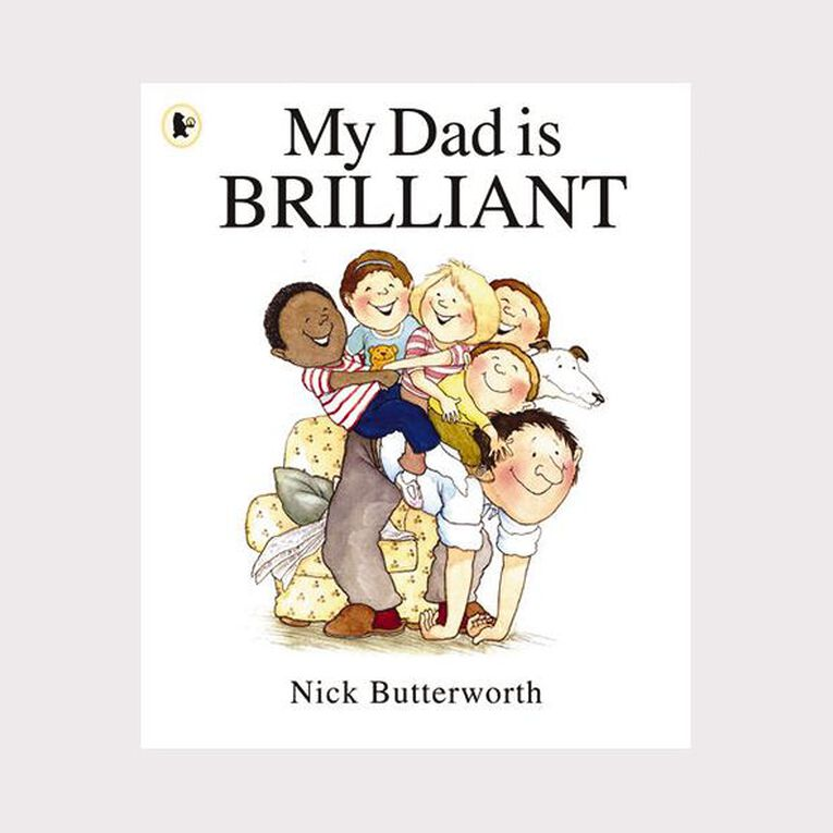 My Dad is Brilliant by Nick Butterworth, , hi-res