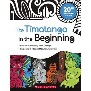 I Te Timatanga In the Beginning 20th Anniversary Edition