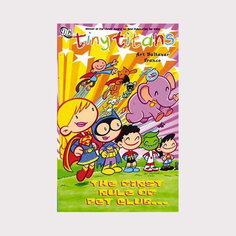 Tiny Titans: The First Rule of Pet Club by Art Baltazar, , hi-res