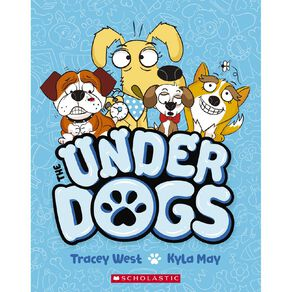 The Underdogs #1 Ruff & Ready by Tracey West