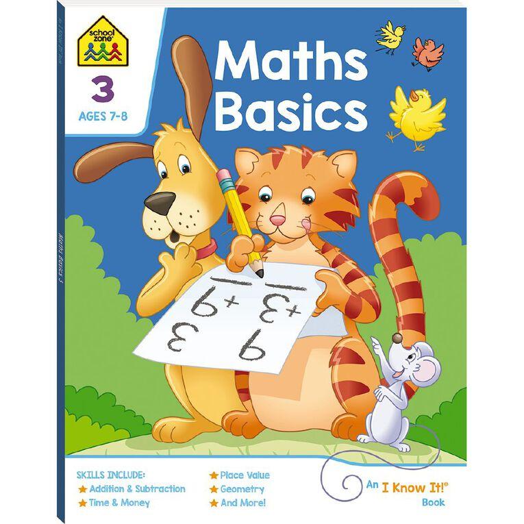 Maths Basics 3 I Know It Book (7-9yrs) by School Zone, , hi-res