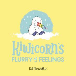 Kiwicorn's Flurry of Feelings by Kat Quin