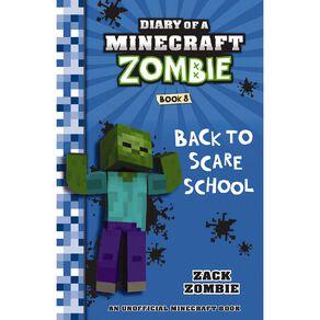 Minecraft Zombie #8 Back to Scare School by Zack Zombie