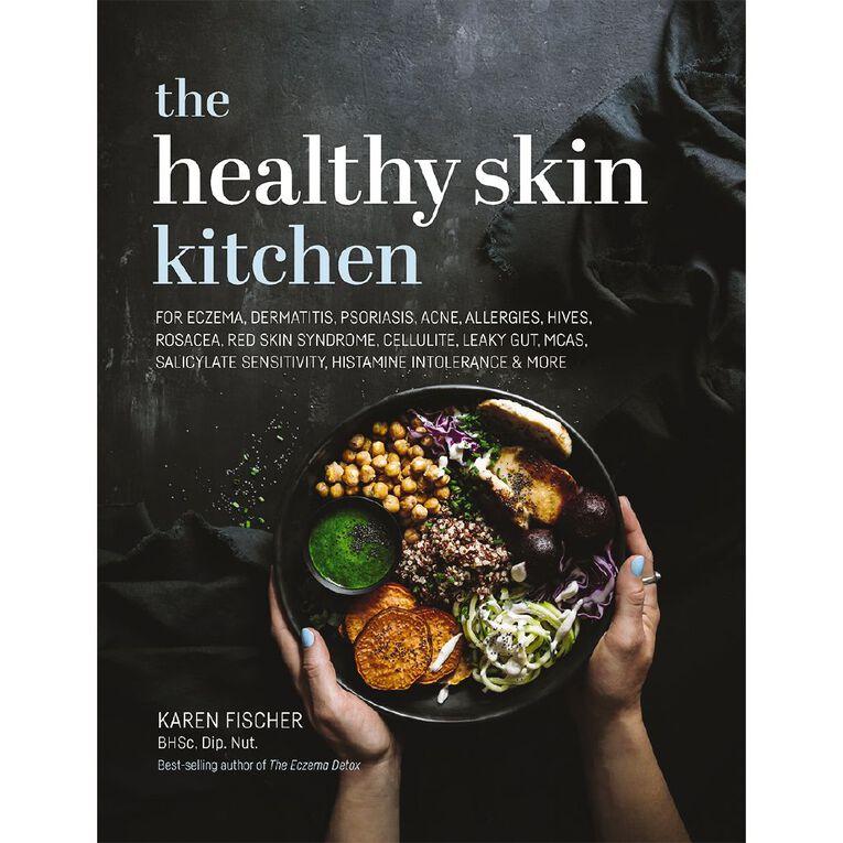 The Healthy Skin Kitchen by Karen Fischer, , hi-res image number null
