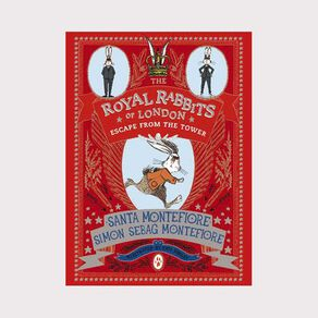 The Royal Rabbits of London #2 Escape From the Tower by Santa Montefiore