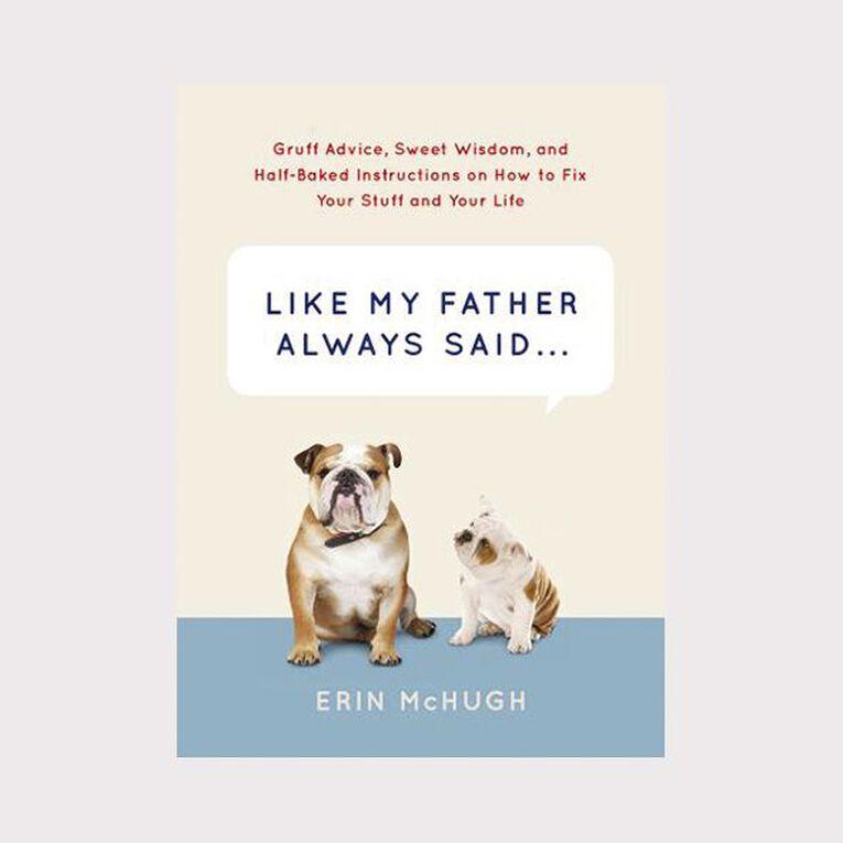Like My Father Always Said by Erin McHugh N/A, , hi-res