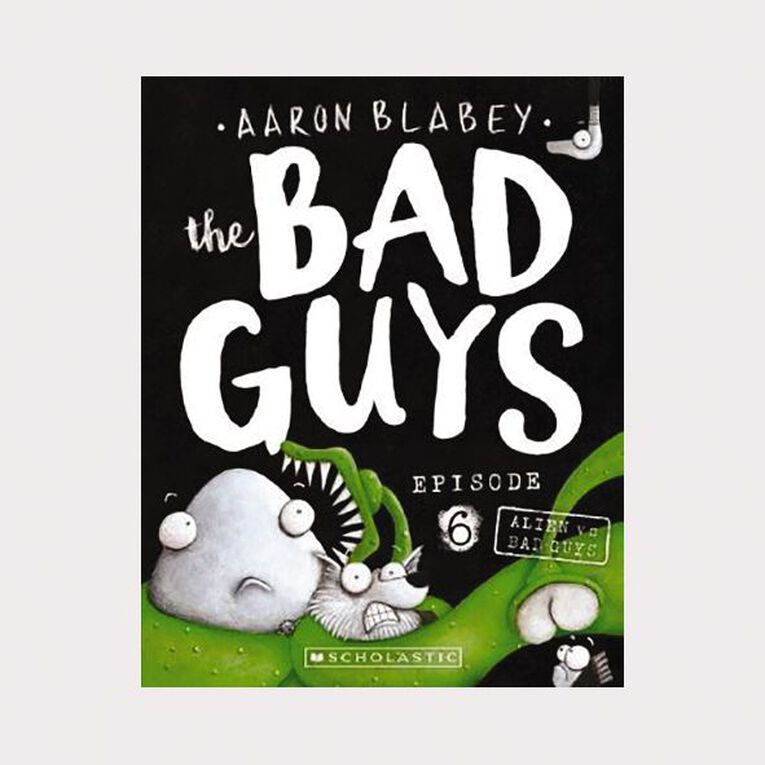 Bad Guys #6 Alien vs Bad Guys by Aaron Blabey, , hi-res