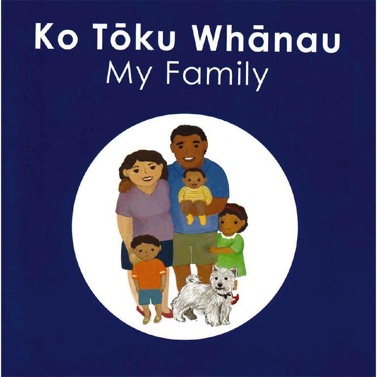Ko Toku Whanau (My Family) by Katie Kool, , hi-res