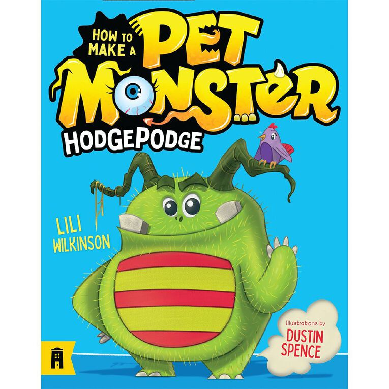 Hodgepodge #1 How to Make a Pet Monster by Lili Wilkinson, , hi-res