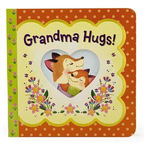 Grandma Hugs! by Minnie Birdsong