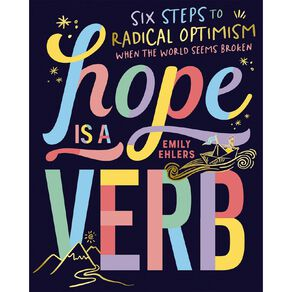 Hope Is a Verb by Emily Ehlers