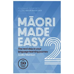 Maori Made Easy #2 by Scotty Morrison