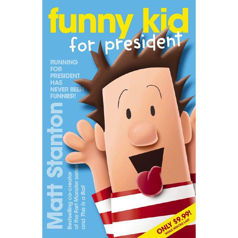 Funny Kid #1 For President by Matt Stanton, , hi-res