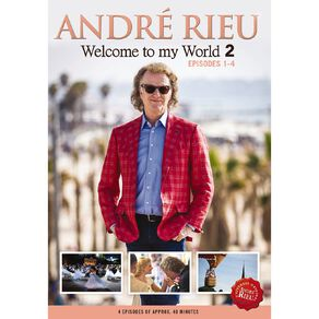 Welcome To My World 2 Ep 1-4 DVD by Andre Rieu 1Disc