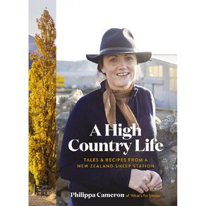 A High Country Life by Philippa Cameron N/A