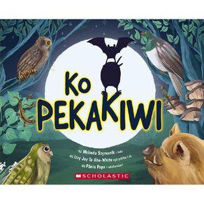 Ko Pekakiwi (BatKiwi Maori Edition) by Melinda Szymanik N/A
