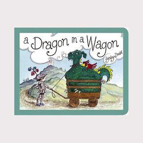 A Dragon In a Wagon by Lynley Dodd