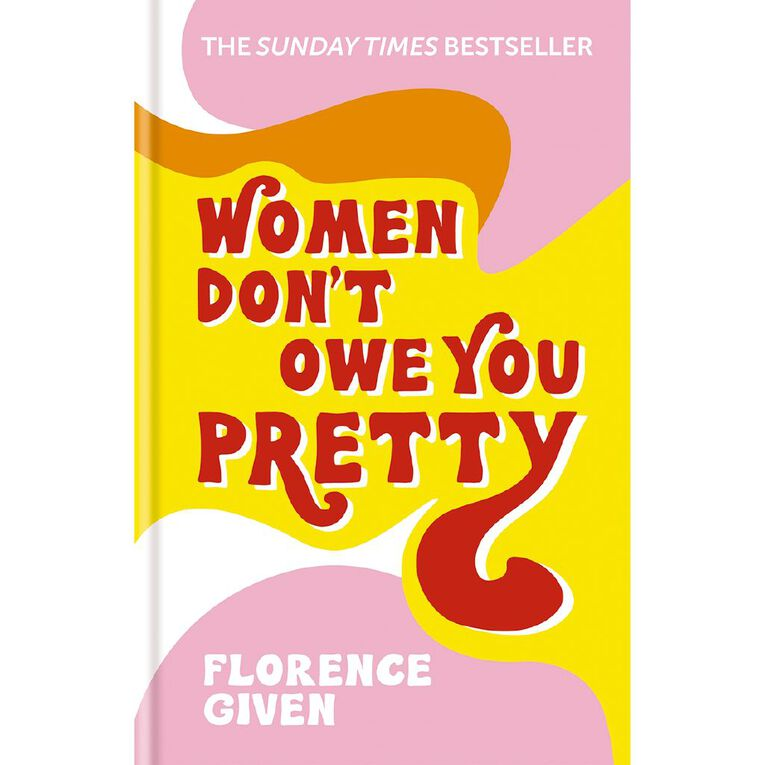 Women Don't Owe You Pretty by Florence Given, , hi-res