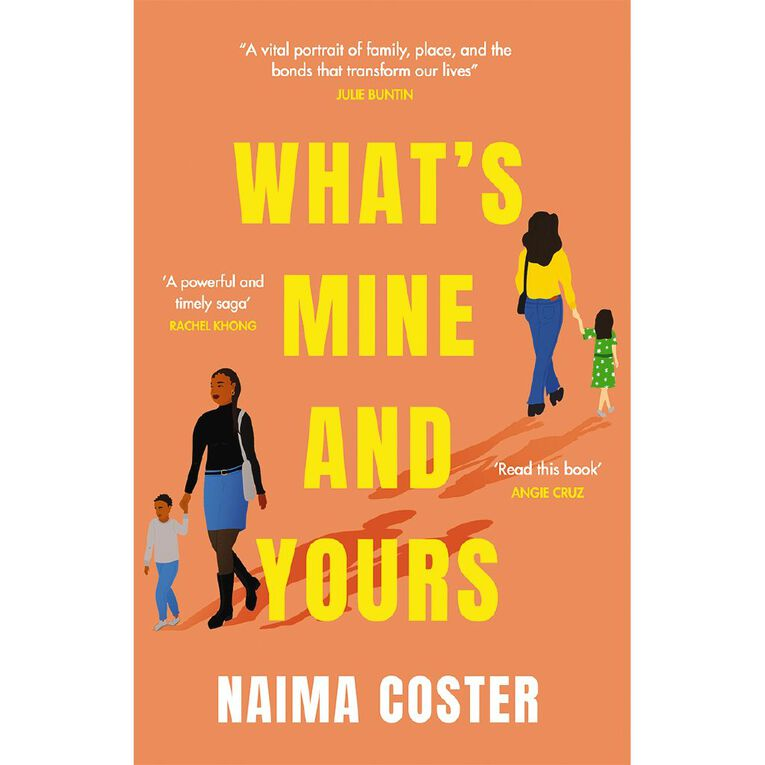 What's Mine and Yours by Naima Coster, , hi-res
