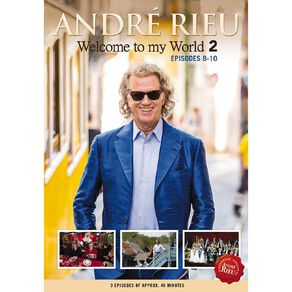 Welcome To My World 2 Ep 8-10 DVD by Andre Rieu 1Disc