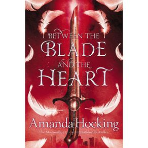 Valkyrie #1 Between the Blade and the Heart by Amanda Hocking