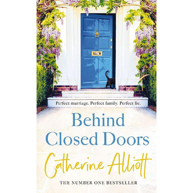 Behind Closed Doors by Catherine Alliott, , hi-res image number null