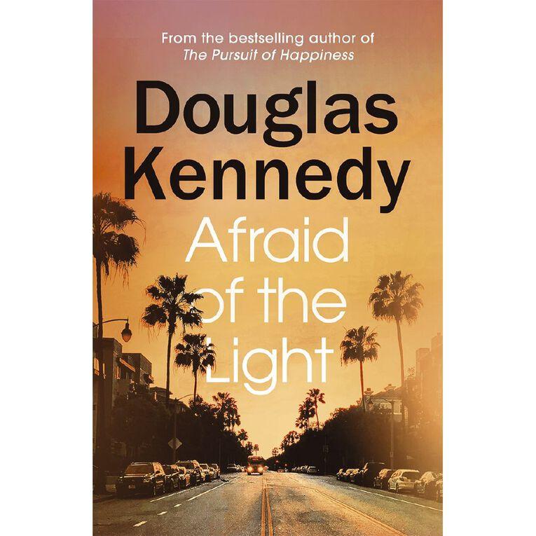Afraid of the Light by Douglas Kennedy N/A, , hi-res