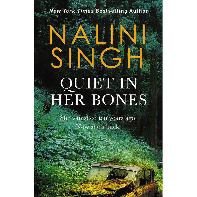 Quiet In Her Bones by Nalini Singh, , hi-res