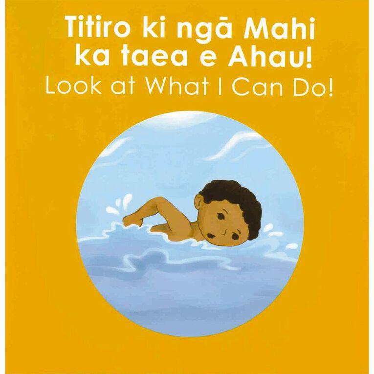Titiro Ki Nga Mahi Ka Taea E Ahau (Look At What I Can Do) by Katie Kool, , hi-res