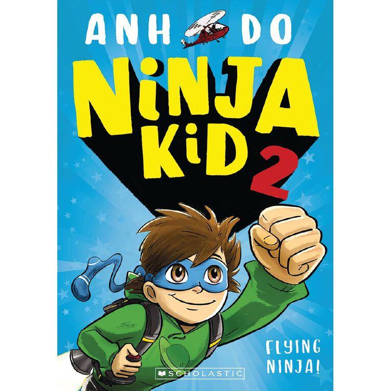 Ninja Kid #2 Flying Ninja! by Anh Do, , hi-res