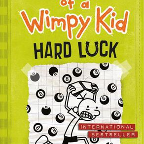 Diary of a Wimpy Kid #8 Hard Luck by Jeff Kinney N/A