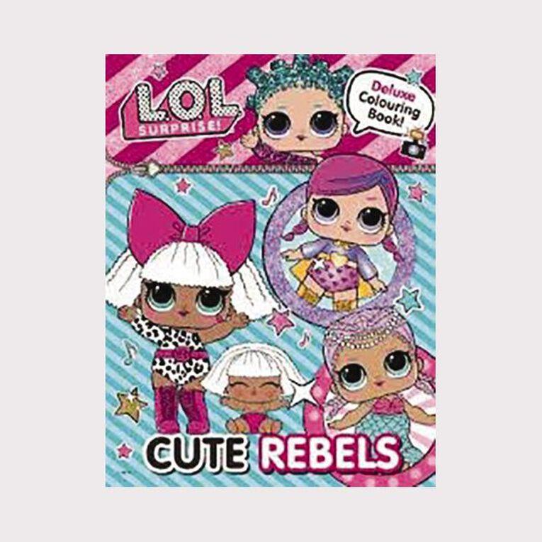 LOL! Deluxe Colouring Book: Cute Rebels, , hi-res